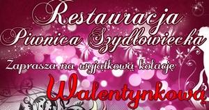 """Walentynki razem z restauracją """"Piwnica Szydłowiecka"""" ?"""