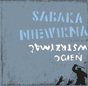 """""""GARAŻ"""" zrecenzował płytę Sabaki Niewirnej!"""