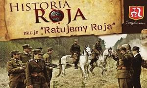 """Projekcja filmu i patriotyczny koncert podczas akcji """"Ratujmy Roja"""" w Szydłowcu!"""