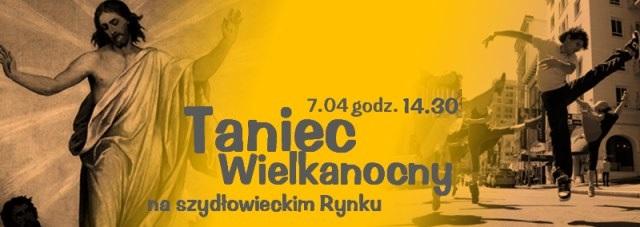 Zatańczą wielkanocnie w Szydłowcu!
