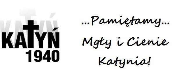 74. rocznica egzekucji w lesie katyńskim!