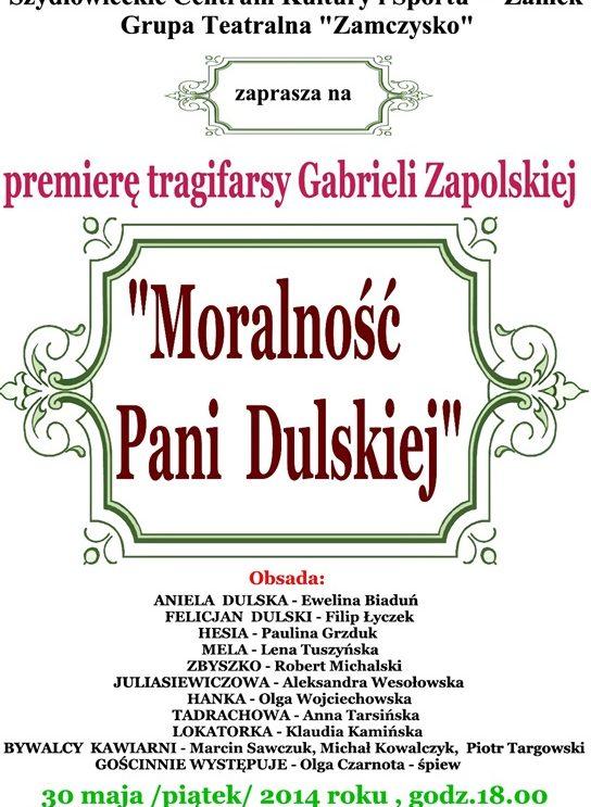 """Premiera """"Moralność Pani Dulskiej"""""""