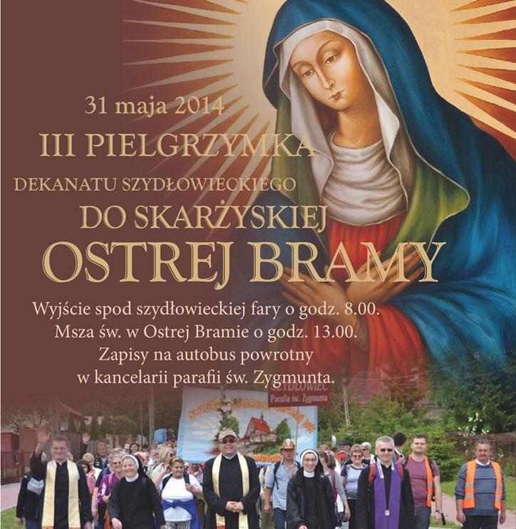 Zapraszamy na pielgrzymkę do skarżyskiej Ostrej Bramy