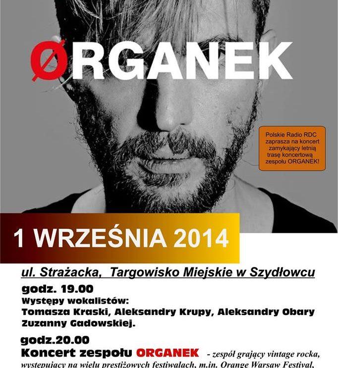 Dzięki Wam, ORGANEK zagra w Szydłowcu!