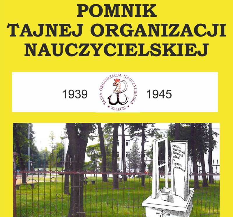"""W Szydłowcu stanie pomnik """"Tajnej Organizacji Nauczycielskiej"""""""