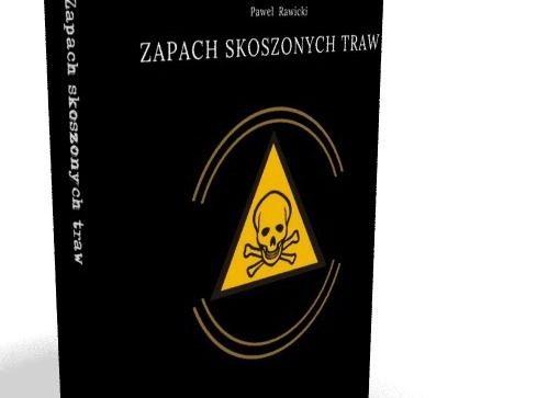 """""""Zapach skoszonych traw"""" – Paweł Rawicki z Szydłowca chce wydać książkę"""