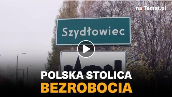"""Szydłowiec – """"Polska stolica bezrobocia"""""""
