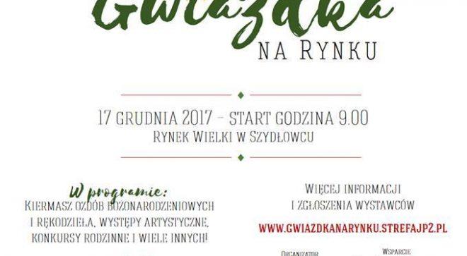 Gwiazdka na szydłowieckim Rynku!