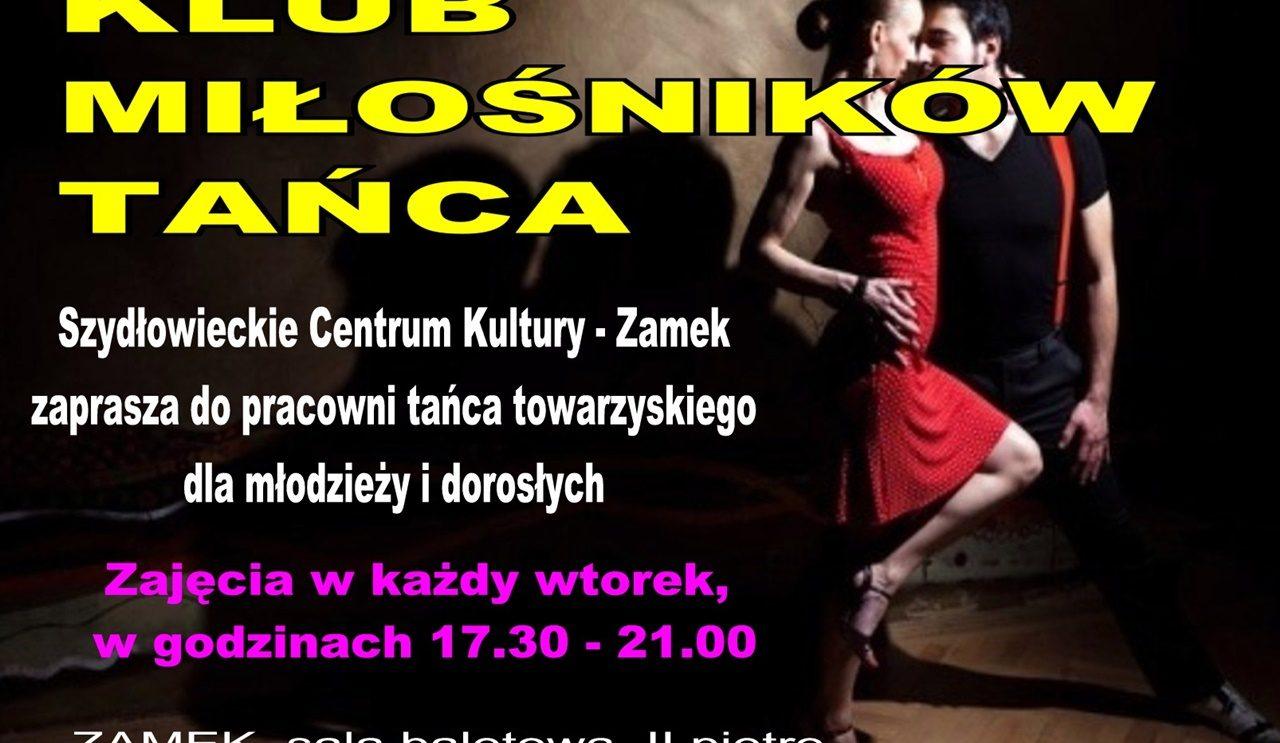 Zapraszamy do Klubu Miłośników Tańca Towarzyskiego