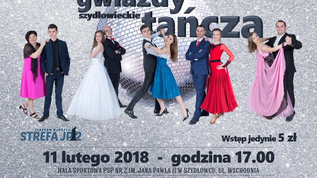 Szydłowieckie Gwiazdy Tańczą – 3. Edycja!