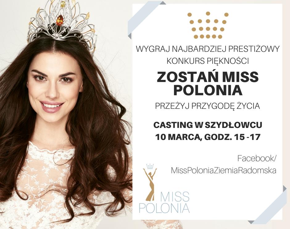 Miss Polonia z Szydłowca? Zapraszamy na casting!