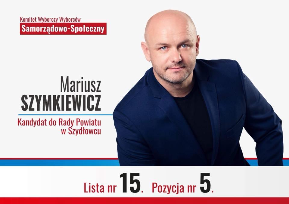Mariusz Szymkiewicz – kandydat do Rady Powiatu Szydłowieckiego