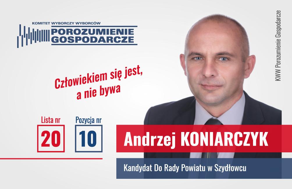 Andrzej Koniarczyk – kandydat do Rady Powiatu Szydłowieckiego