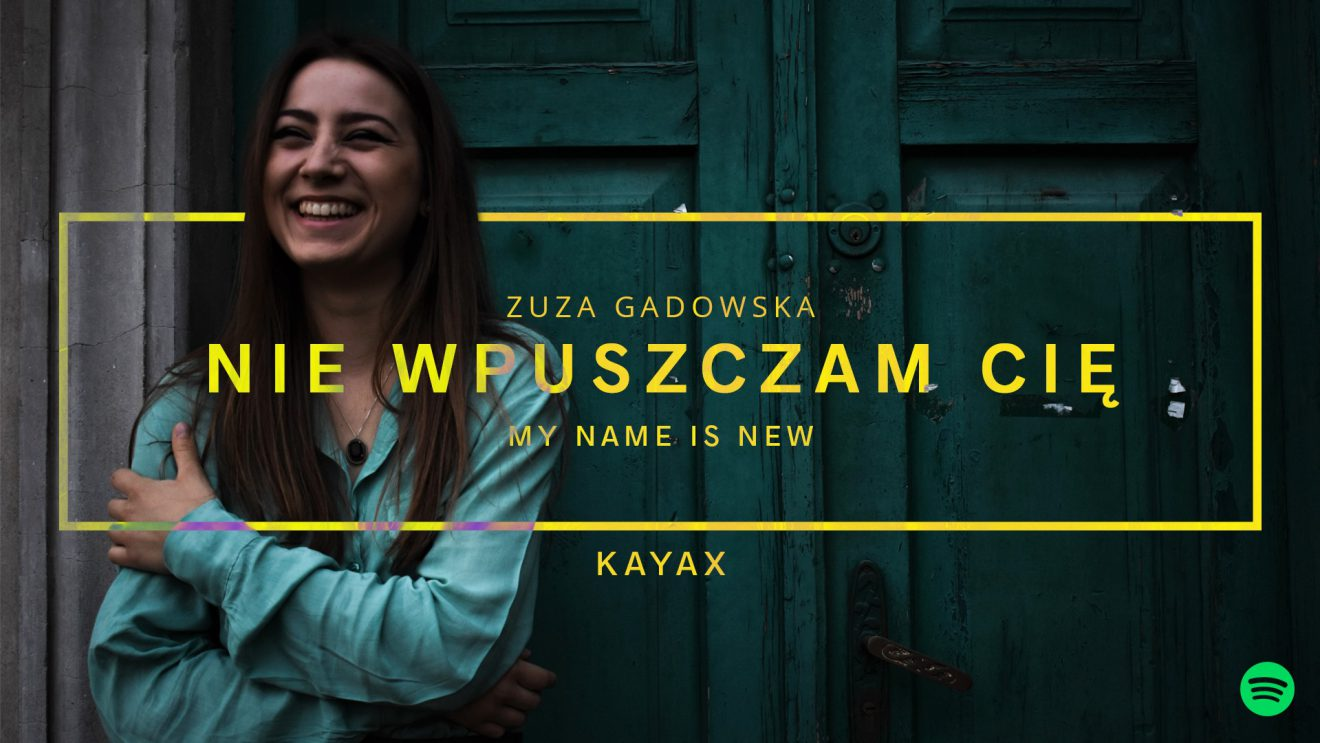 """Premiera singla """"Nie wpuszczam Cię"""" Zuzy Gadowskiej"""