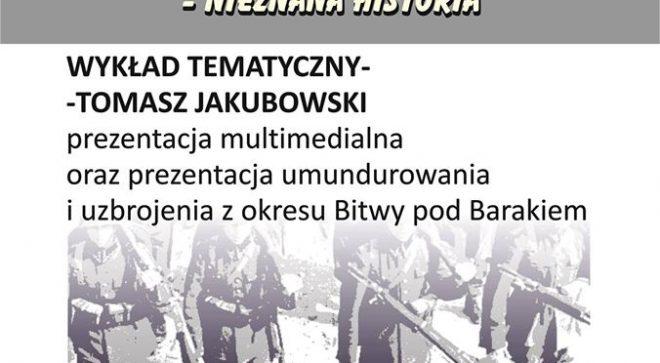 """""""Bitwa pod Barakiem. Historia nieznana"""". Zapraszamy na wykład!"""