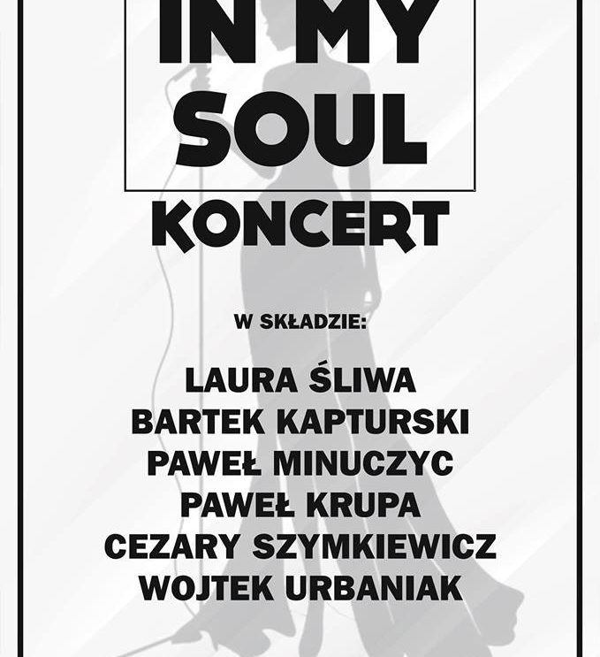 "Zapraszamy na koncert ""In My Soul"""