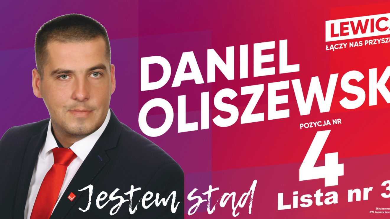 Daniel Oliszewski – kandydat do Sejmu RP