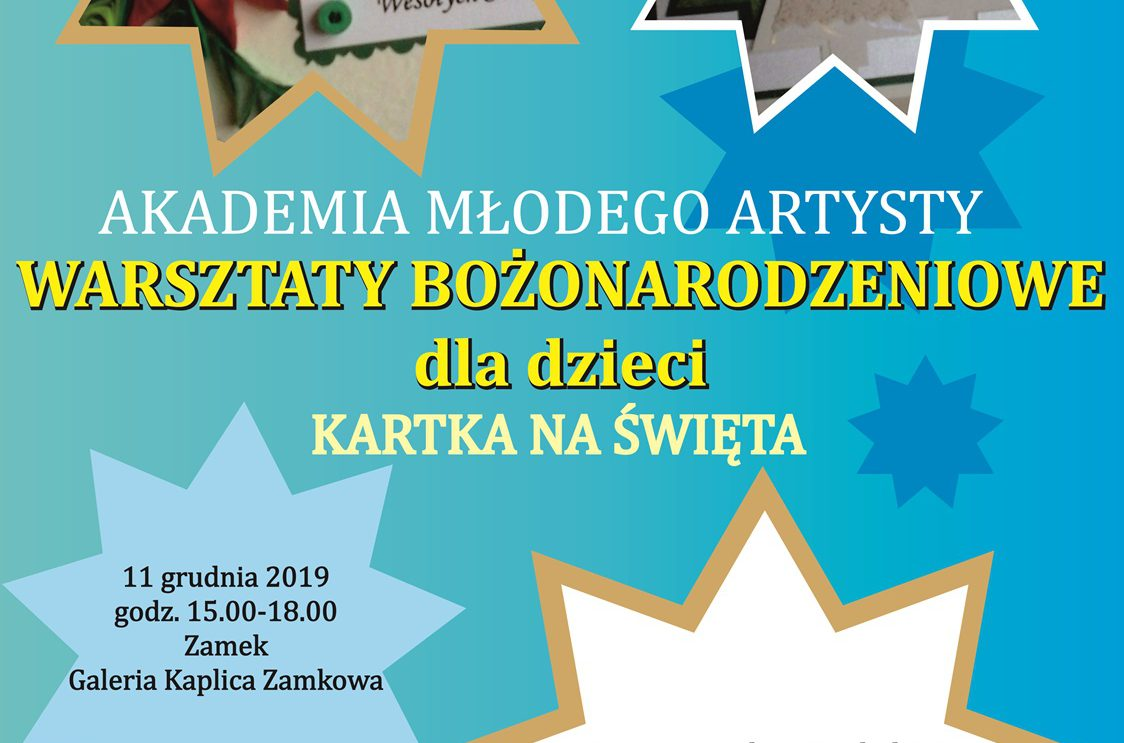 Akademia Młodego Artysty – Warsztaty Bożonarodzeniowe