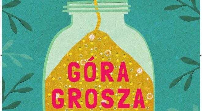 """""""Góra Grosza"""" w """"Sienkiewiczu"""""""