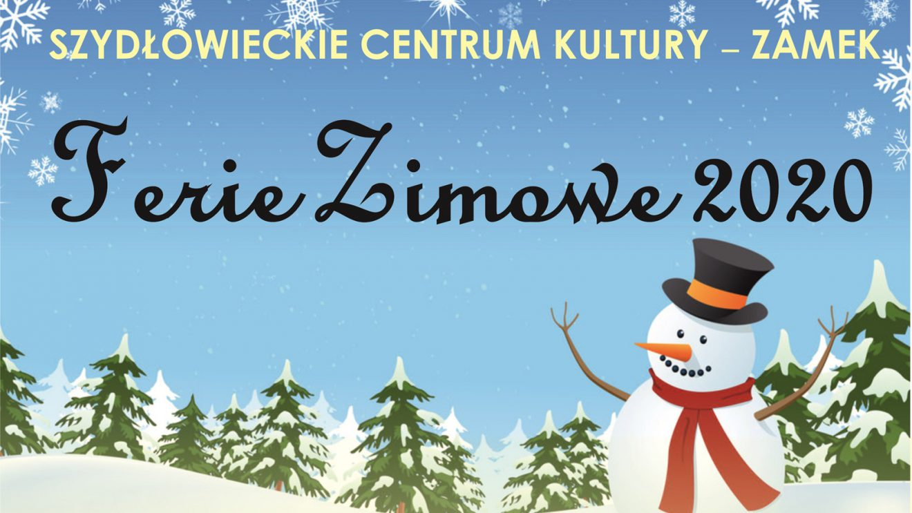 "Ferie zimowe z SCK ""Zamek"""