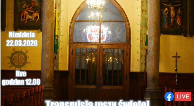 Transmisja mszy świętej z kościoła św. Zygmunta w Szydłowcu. 22.03.2020.