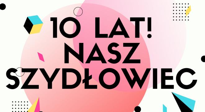 """10 lat portalu """"Nasz Szydłowiec"""""""