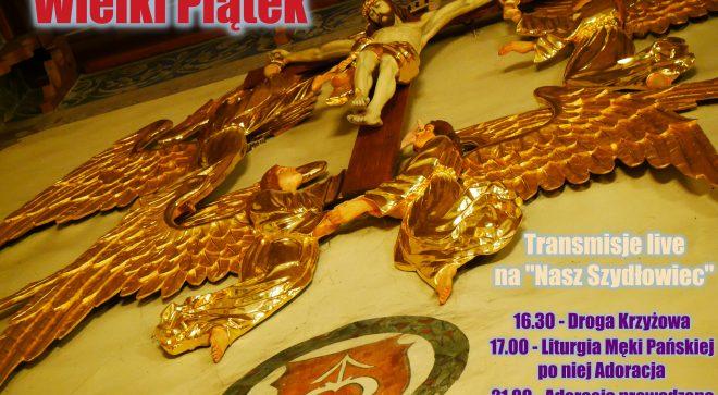 Wielki Piątek – Droga Krzyżowa i Liturgia Męki Pańskiej