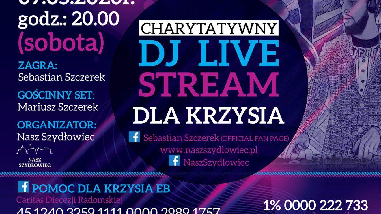 Charytatywny DJ LIVE STREAM dla Krzysia!