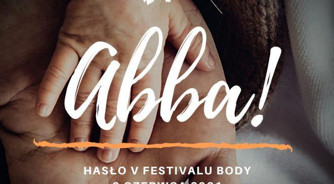 """Ogłosili hasło Festivalu """"Body"""""""