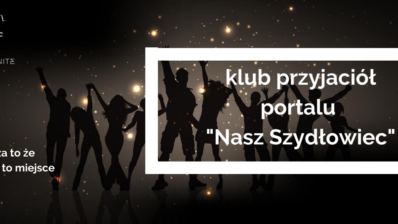"""Dołącz do Klubu Przyjaciół portalu """"Nasz Szydłowiec"""""""