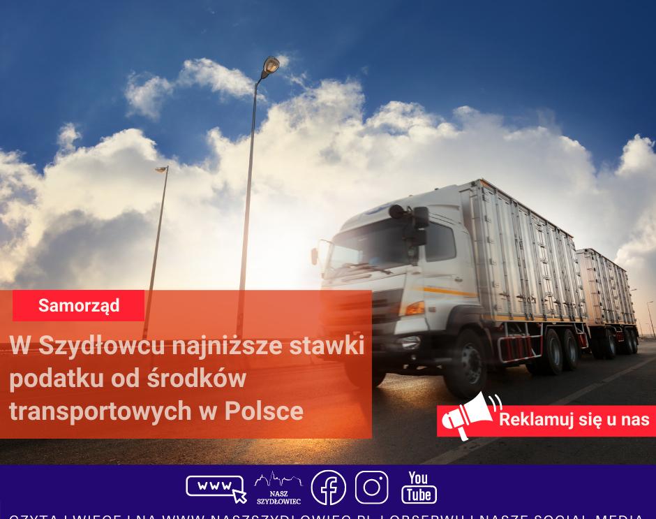 W Szydłowcu najniższe stawki podatku od środków transportowych w Polsce