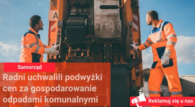 Radni uchwalili podwyżki cen za gospodarowanie odpadami komunalnymi