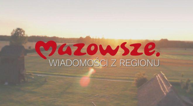 Mazowsze. Wiadomości z regionu – odcinek 200
