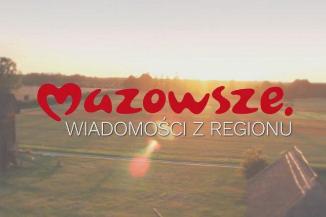 Mazowsze. Wiadomości z regionu – odcinek 201