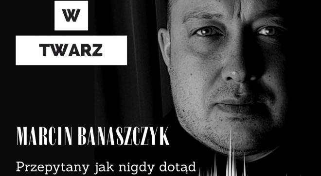 """Marcin Banaszczyk – """"Twarzą w Twarz"""" #1 (odcinek demo)"""