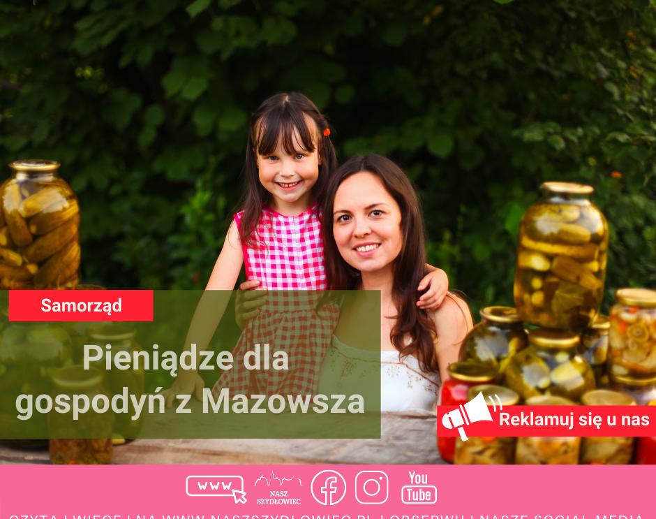 Pieniądze dla gospodyń z Mazowsza