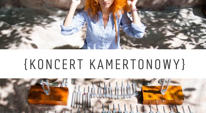 Koncert Kamertonowy – Sylwia Nadgrodkiewicz