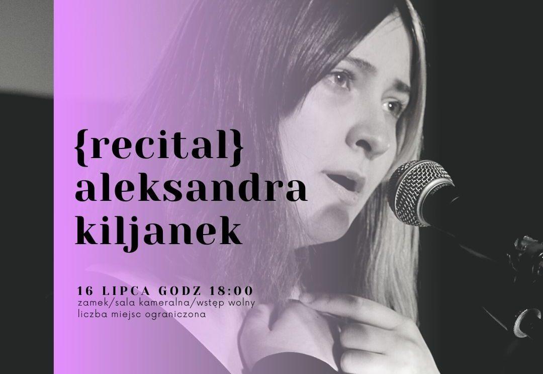 Recital Aleksandry Kiljanek