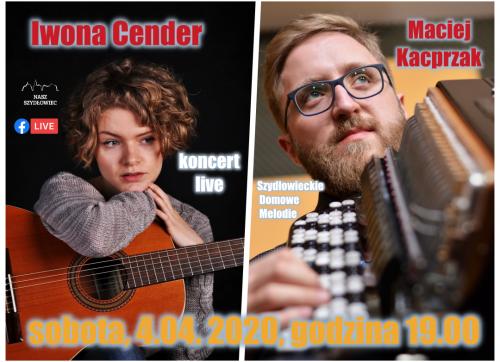 """""""Szydłowieckie Domowe Melodie"""" – Iwona Cender i Maciej Kacprzak"""